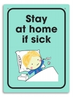 Durus Hygiene Wall Sign - Stay at home if sick