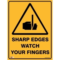 SAFETY SIGN - Sharp Edges Watch Fingers 450mmx600mm Metal